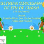 Ultreya Diocesana de Fin De Curso 2020-2021